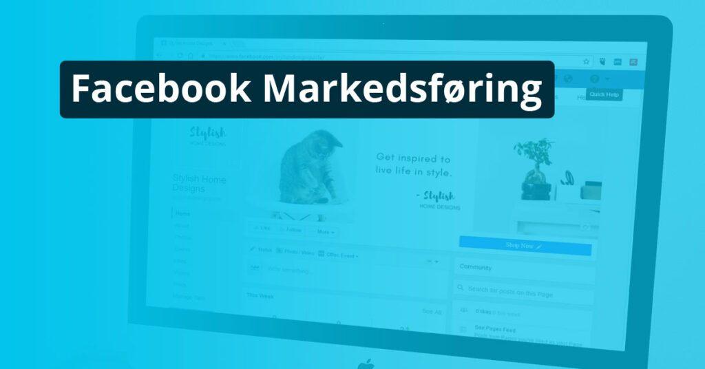 Facebook Markedsføring - Online Markedsføring - The Online Gurus