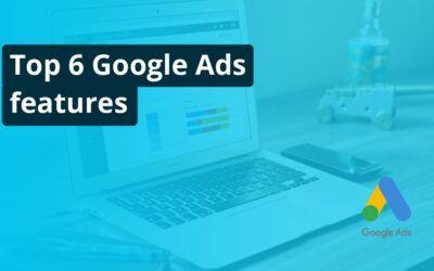 Top 6 Google Ads features - Online Markedsføring - The Online Gurus