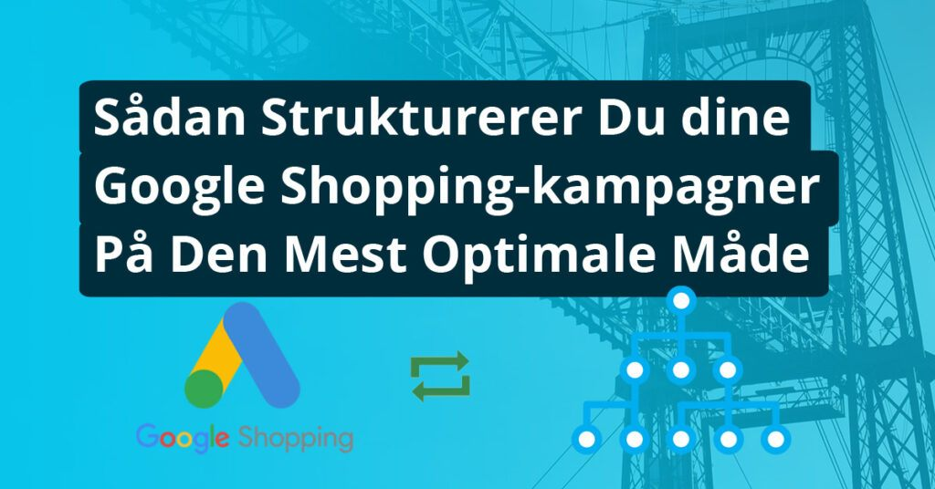 Google Shopping Kampagnestruktur